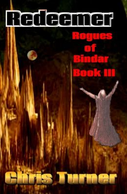 Redeemer, Rogues of Bindar Book III