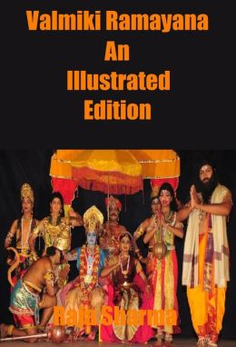 Valmiki Ramayana: An Illustrated Edition