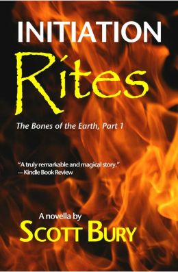 Initiation Rites: The Bones of the Earth-Part 1: