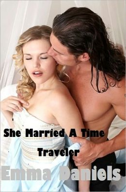 She Married A Time Traveler