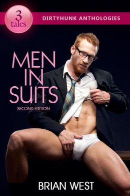 Men in Suits (Dirtyhunk Gay Erotica Anthologies)