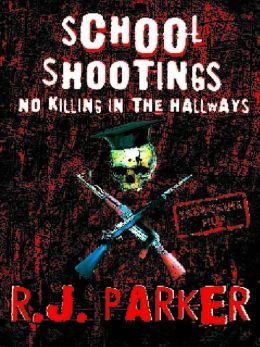 School Shootings: No Killings In The Hallways