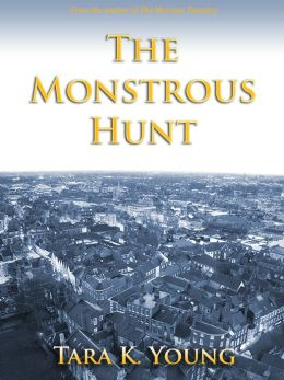 The Monstrous Hunt