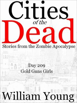 Gold Guns Girls (Cities of the Dead)