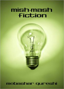 Mish-Mash Fiction