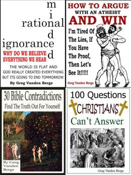 Educating Rational Minded Christians: 4 Books In One