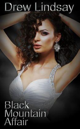 Black Mountain Affair