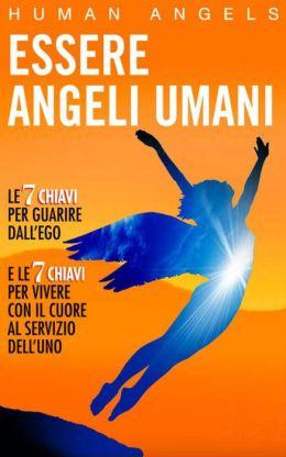 Essere Angeli Umani