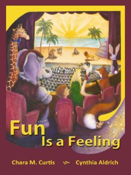 Fun Is A Feeling