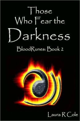 Those Who Fear the Darkness (BloodRunes: Book 2)