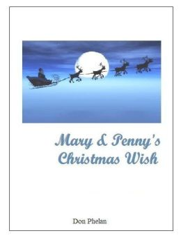 Mary & Penny's Christmas Wish