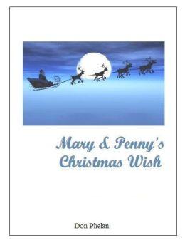 Mary & Penny's Christmas Wish