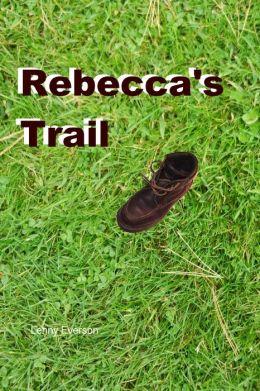 Rebecca's Trail