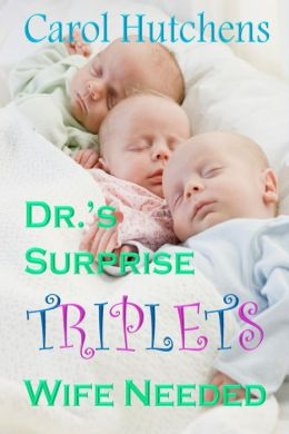 Dr's Surprise Triplets Wife Needed