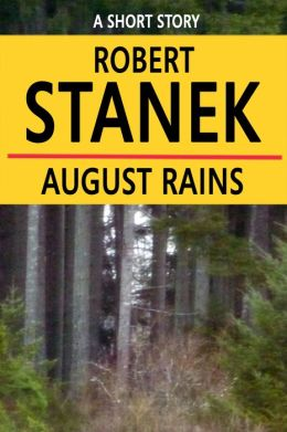 August Rains: A Short Story