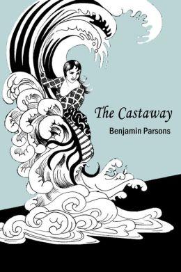The Castaway: a modern folktale