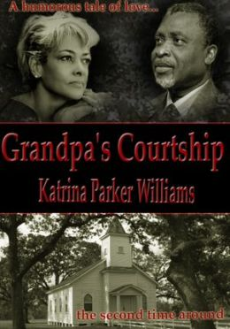 Grandpa's Courtship (A Short Story)
