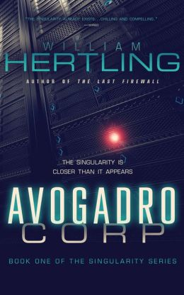 Avogadro Corp: The Singularity is Closer than It Appears