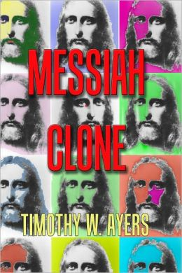 The Messiah Clone