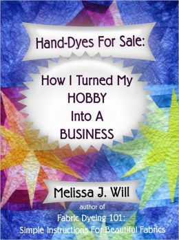 Hand-Dyes For Sale: How I Turned My Hobby Into A Business