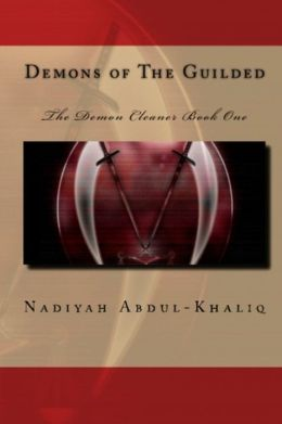 Demons of the Guilded: The Demon Cleaner book one