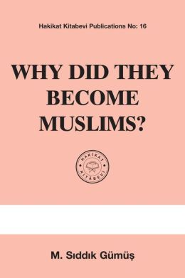 Why Did They Become Muslims?