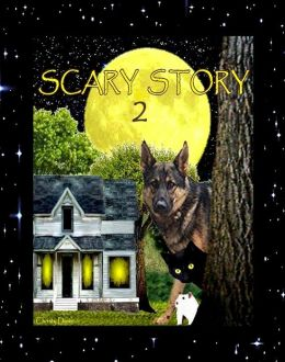 Scary Story 2