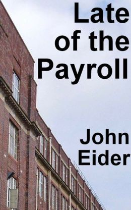 Late of the Payroll