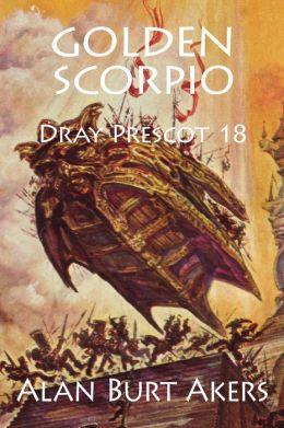 Golden Scorpio [Dray Prescot #18]