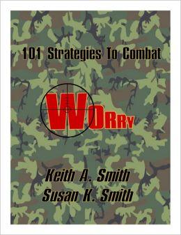 101 Strategies to Combat Worry