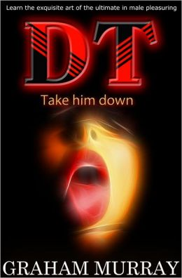 DT: Take him down