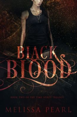 Black Blood (Time Spirit Trilogy, #2)