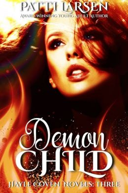 Demon Child (Book Three-Hayle Coven Novels)