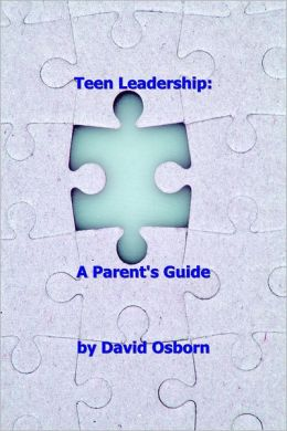 Teen Leadership: A Parent's Guide