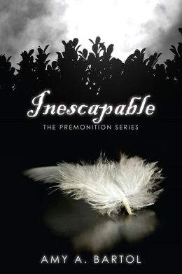 Inescapable (The Premonition Series, Volume 1)
