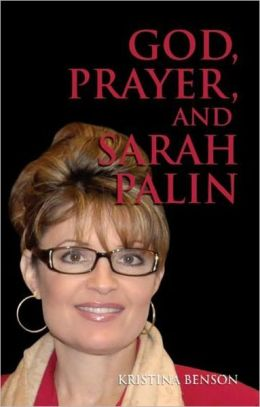 God, Prayer, and Sarah Palin