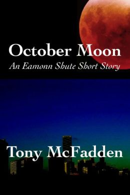 October Moon: An Eamonn Shute Short Story