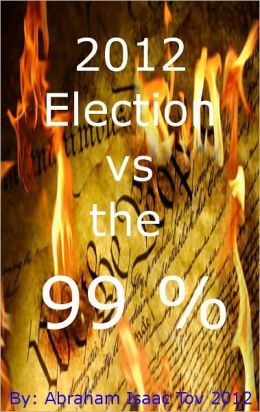 2012 Election vs the 99 %