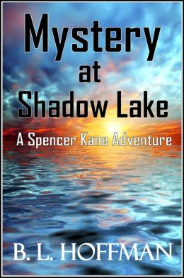 Mystery at Shadow Lake: A Spencer Kane Adventure