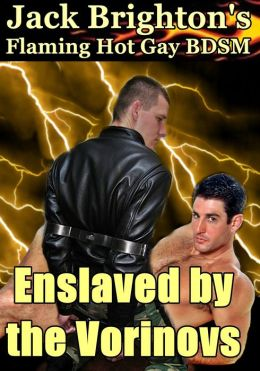 Enslaved by the Vorinovs (Flaming Hot Erotic Gay BDSM)