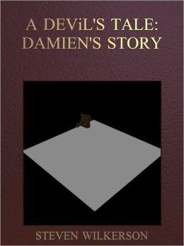 A Devil's Tale: Damien story