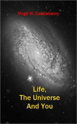 Life, The Universe And You