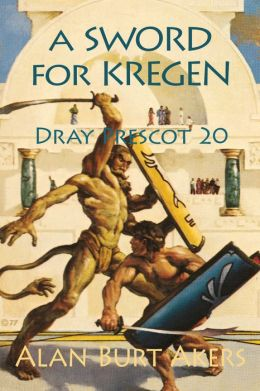 A Sword for Kregen [Dray Prescot #20]