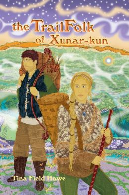 The TrailFolk of Xunar-kun, Book Two in the Tellings of Xunar-kun Series