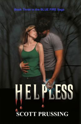 Helpless (Blue Fire Saga #3)
