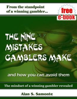 The Nine Mistakes Gamblers Make