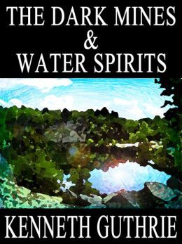 The Dark Mines and Water Spirits (Two Story Pack)