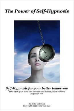The Power of Self Hypnosis