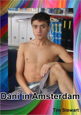Dani The Rentboy In Amsterdam
