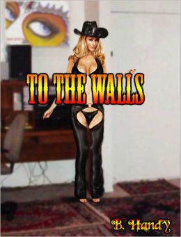To The Walls